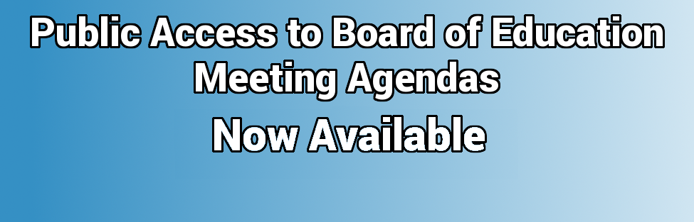 Public Access to Board of Education Meeting Agendas